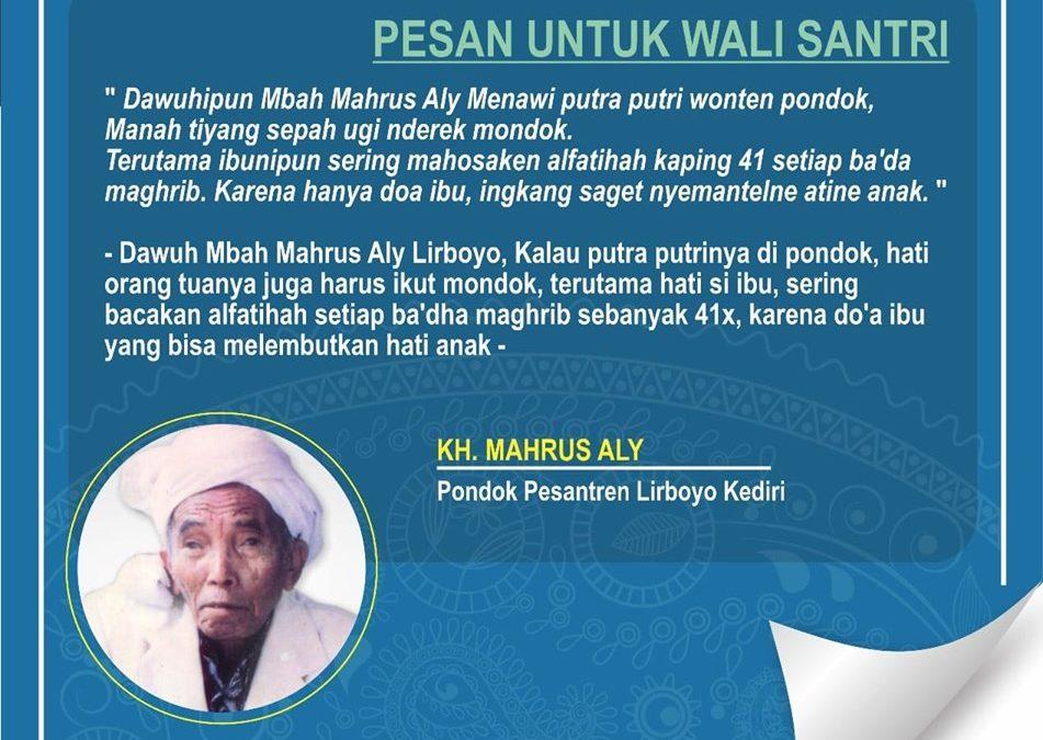 Pesan KH Mahrus Aly Lirboyo untuk Para Wali Santri