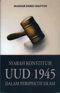 Buku Syarah Konstitusi UUD 1945 dalam Perspektif Islam