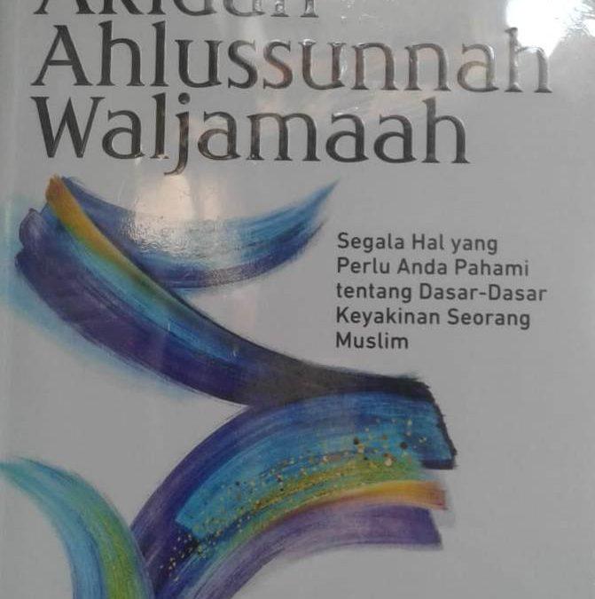 Buku : Belajar Mudah Akidah Ahlussunnah Waljamaah