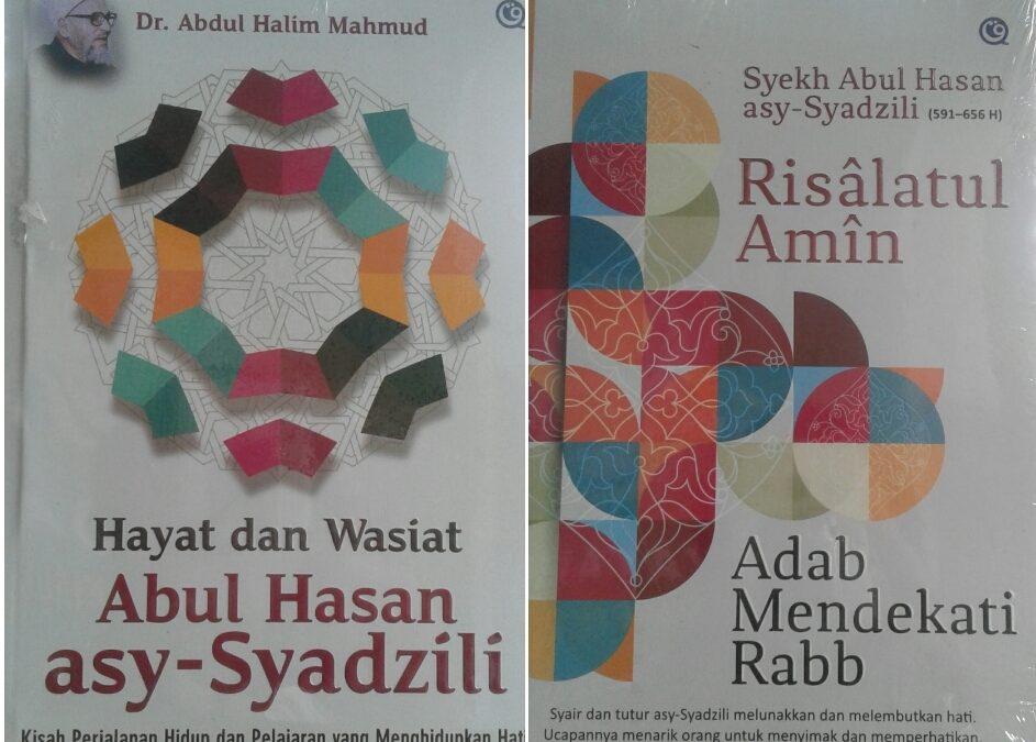 Syaikh Abul Hasan Asy-Syadzili dan Ajarannya